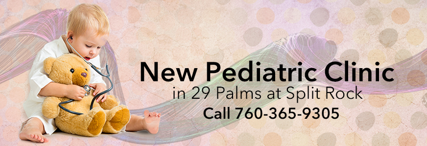 New Pediatric Clinic in 29 Palms
